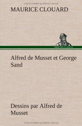 Alfred de Musset et Ge...