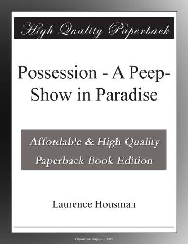 Possession: A Peep-Sho...