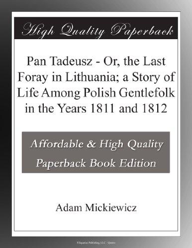 Pan Tadeusz Or, the L...