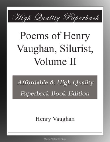 Poems of Henry Vaughan...