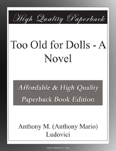 Too Old for Dolls: A N...