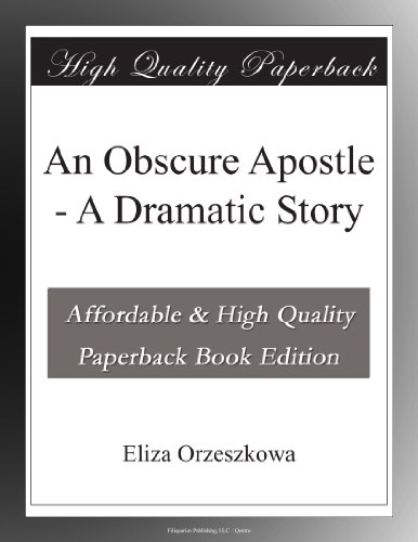 An Obscure Apostle A D...
