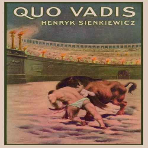 Quo Vadis: A Narrative...