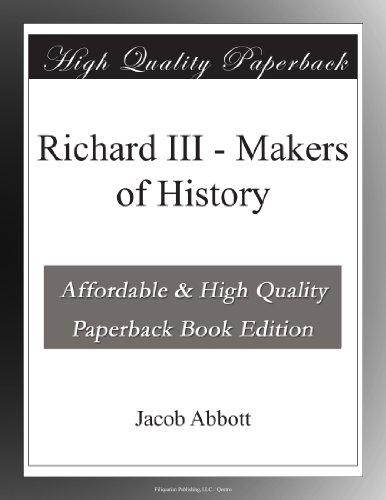 Richard III Makers of ...