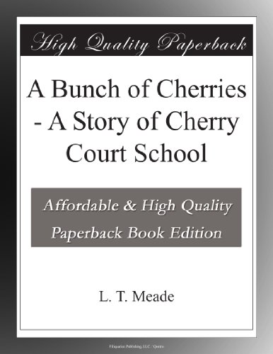 A Bunch of Cherries: A...