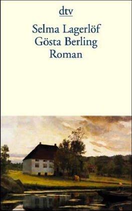 Gösta Berling: Erzählu...