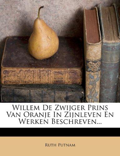 Willem de Zwijger, Pri...