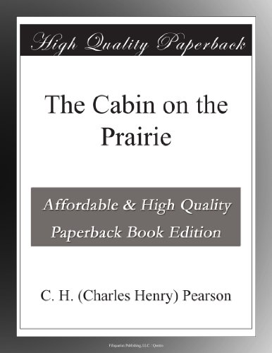 The Cabin on the Prairie
