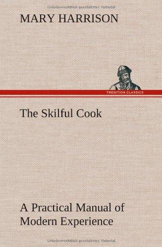 The Skilful Cook A Pra...