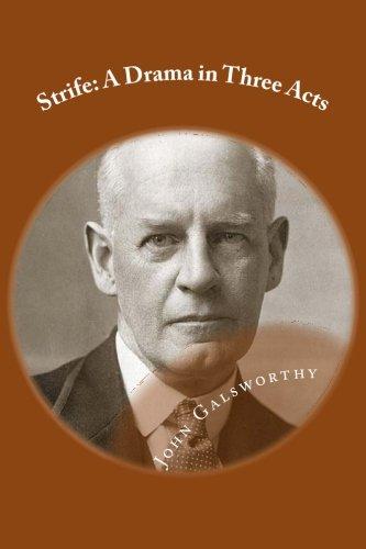 Strife: A Drama in Thr...