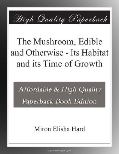 The Mushroom, Edible a...