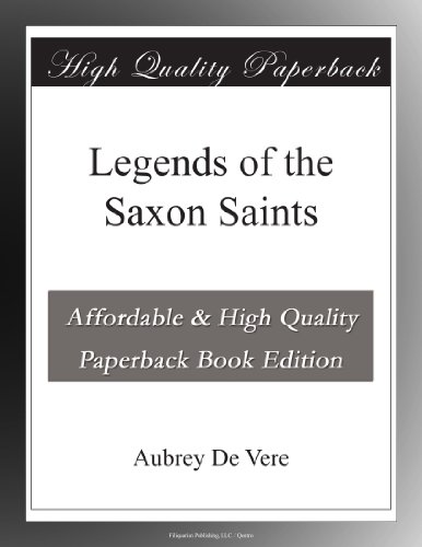 Legends of the Saxon S...