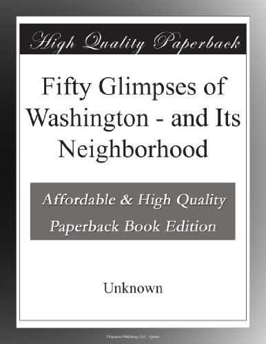 Fifty Glimpses of Wash...