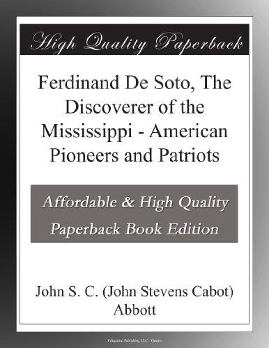 Ferdinand De Soto, The...