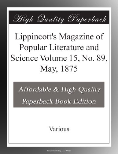 Lippincott's Magazine ...