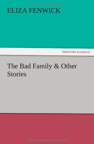 The Bad Family & Other...