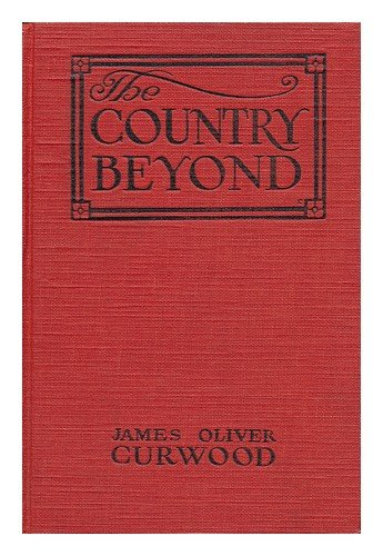 The Country Beyond: A ...
