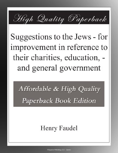 Suggestions to the Jew...