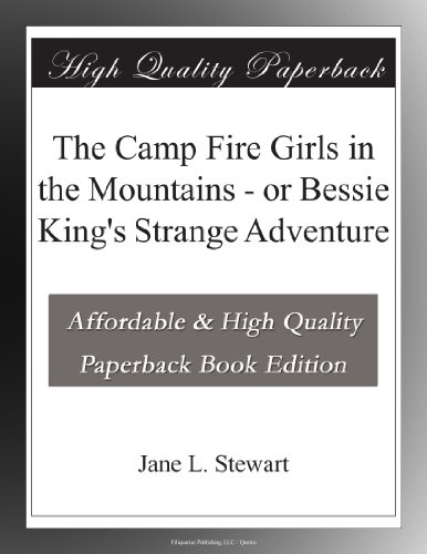The Camp Fire Girls in...