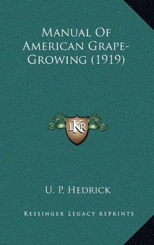 Manual of American Grape-Growing