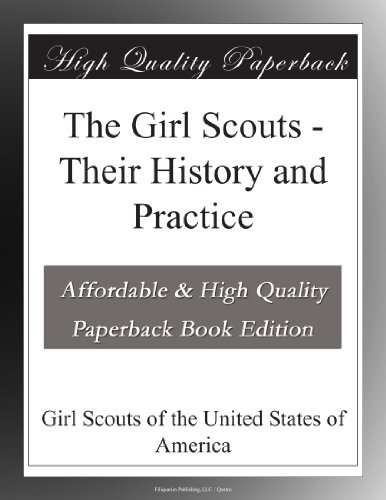 The Girl Scouts: Their...