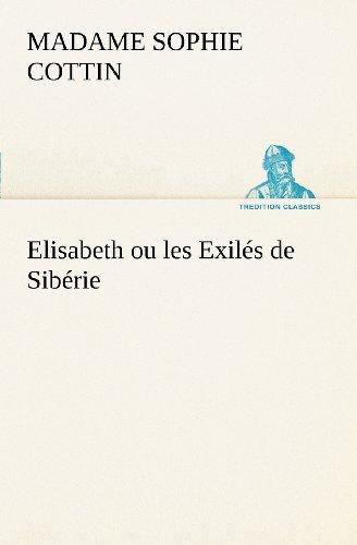 Elisabeth ou les Exilé...