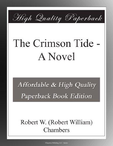 The Crimson Tide: A Novel