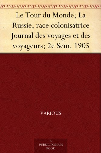 Le Tour du Monde; La R...