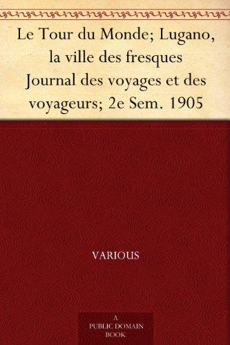 Le Tour du Monde; Luga...