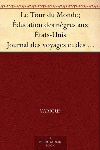 Le Tour du Monde; Éduc...