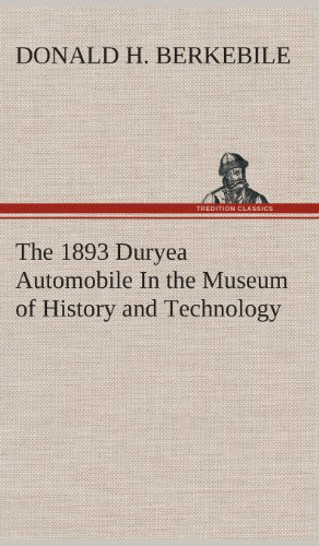 The 1893 Duryea Automobile In the Museum of History and Technology