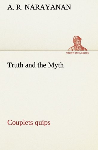 Truth and the Myth: Couplet Quips