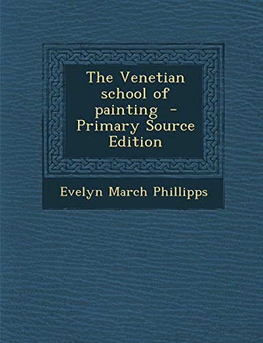 The Venetian School of...