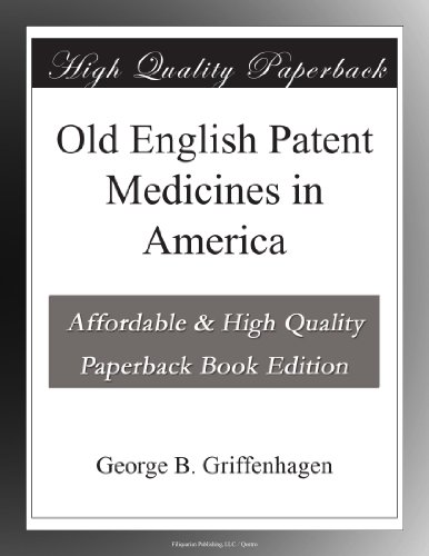 Old English Patent Med...