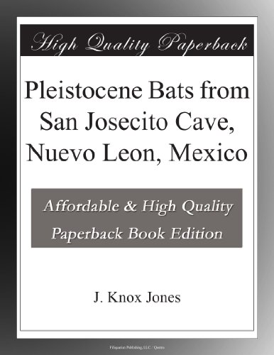 Pleistocene Bats from ...