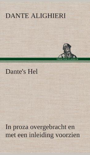 Dante's Hel In proza overgebracht en met een inleiding voorzien