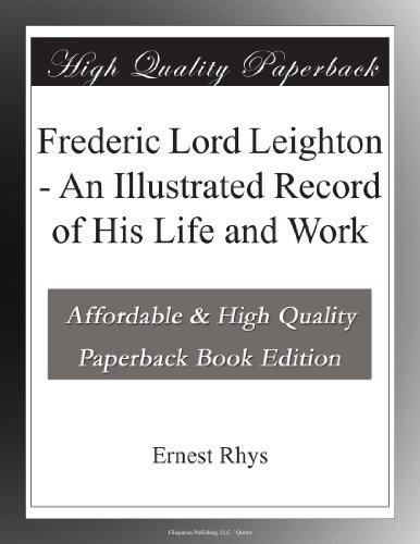 Frederic Lord Leighton...
