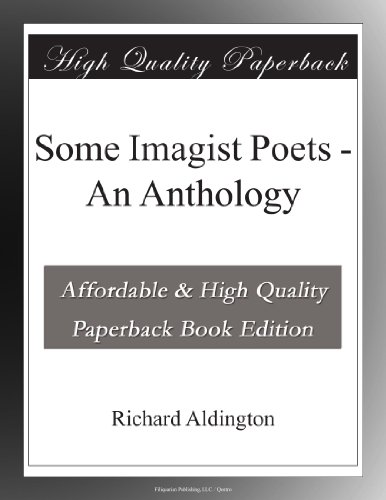 Some Imagist Poets An ...