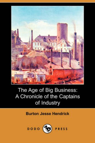The Age of Big Busines...