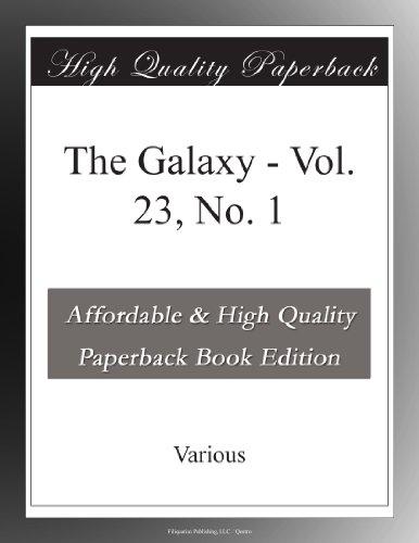 The Galaxy Vol. 23, No. 1