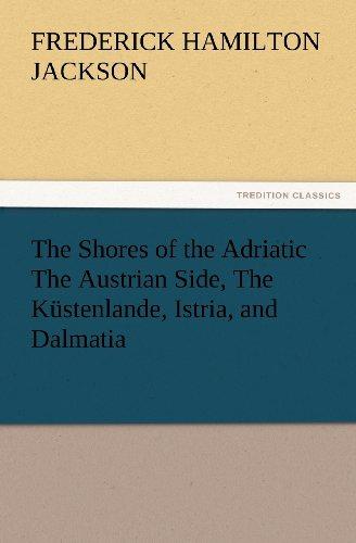 The Shores of the Adri...