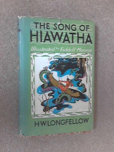 The Song of Hiawatha: An Epic Poem