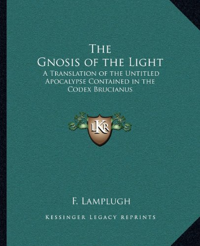 The Gnôsis of the Light