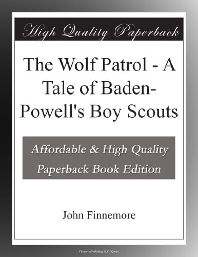 The Wolf Patrol A Tale...