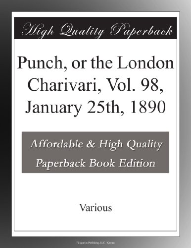 Punch, or the London C...