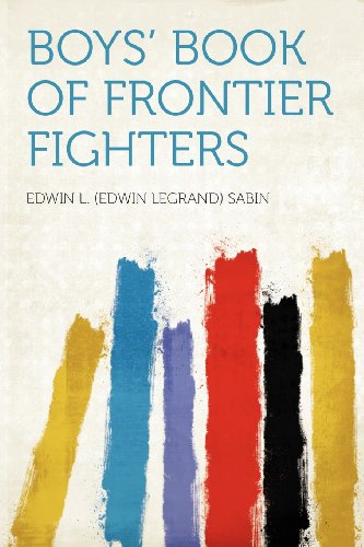 Boys' Book of Frontier...