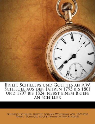 Briefe Schillers und G...