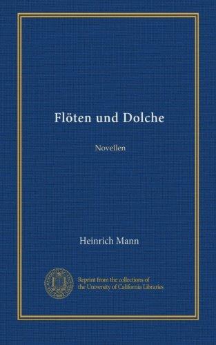 Flöten und Dolche: Novellen