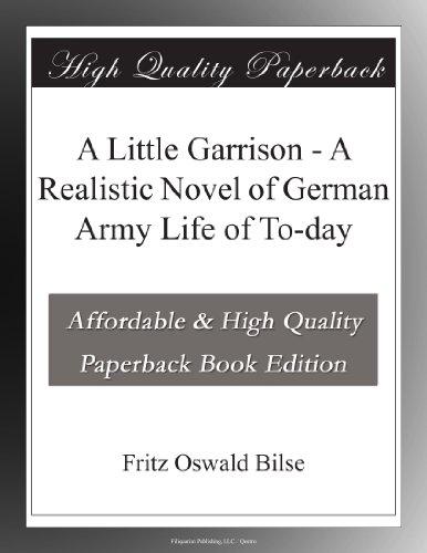 A Little Garrison: A R...