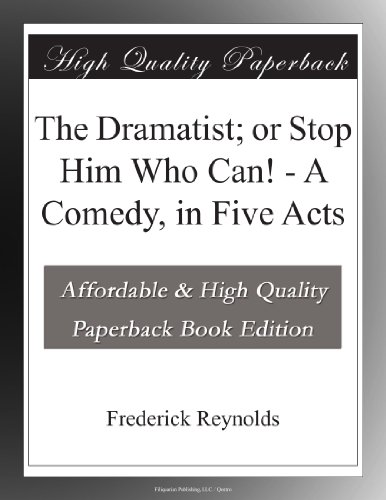 The Dramatist; Or, Sto...
